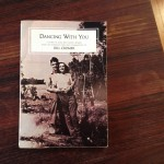 Front cover of the unpublished book, Dancing with you. A story of June and Geoff Cromer, by Bill Cromer
